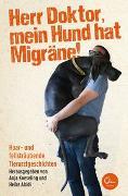 Cover-Bild zu Herr Doktor, mein Hund hat Migräne! von Koeseling, Anja
