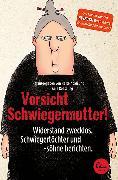 Cover-Bild zu Vorsicht Schwiegermutter! von Koeseling, Anja