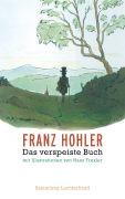 Cover-Bild zu Das verspeiste Buch von Hohler, Franz