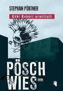Cover-Bild zu Pöschwies von Pörtner, Stephan