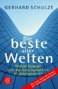 Cover-Bild zu Die beste aller Welten von Schulze, Gerhard