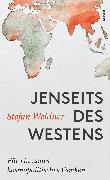 Cover-Bild zu Jenseits des Westens von Weidner, Stefan