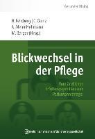 Cover-Bild zu Blickwechsel in der Pflege von Meier-Hellmann, Andreas (Hrsg.)