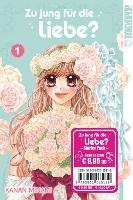 Cover-Bild zu Zu jung für Liebe? Starter Pack. Band 1 und 2 von Minami, Kanan