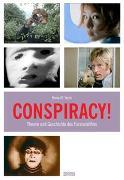 Cover-Bild zu Conspiracy! Theorie und Geschichte des Paranoiafilms (eBook) von Taylor, Henry