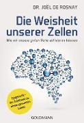 Cover-Bild zu Die Weisheit unserer Zellen (eBook) von de Rosnay, Joël