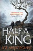 Cover-Bild zu Half a King (Shattered Sea, Book 1) (eBook) von Abercrombie, Joe