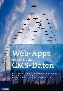 Cover-Bild zu Web-Apps erstellen mit CMS-Daten (eBook) von Skuplik, Janosch