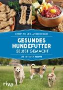 Cover-Bild zu Gesundes Hundefutter selbst gemacht von Till, Charly