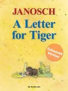 Cover-Bild zu A Letter for Tiger - Enhanced Edition (eBook) von Janosch