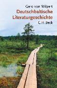 Cover-Bild zu Deutschbaltische Literaturgeschichte von Wilpert, Gero von