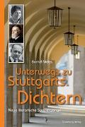 Cover-Bild zu Unterwegs zu Stuttgarts Dichtern von Möbs, Bernd