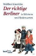 Cover-Bild zu Der richtige Berliner von Kiaulehn, Walther