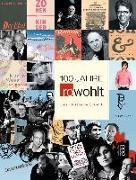 Cover-Bild zu 100 Jahre Rowohlt von Gieselbusch, Hermann