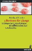 Cover-Bild zu 3 Bonbons für 5 Jungs (eBook) von Trenkle, Bernhard