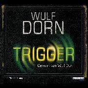 Cover-Bild zu Trigger (Audio Download) von Dorn, Wulf