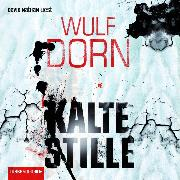 Cover-Bild zu Kalte Stille (Audio Download) von Dorn, Wulf