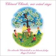 Cover-Bild zu Chömed chinde mir wänd singe CD