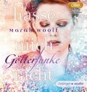 Cover-Bild zu GötterFunke - Hasse mich nicht! (2 mp3-CD) von Woolf, Marah
