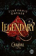 Cover-Bild zu Legendary von Garber, Stephanie