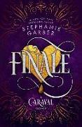 Cover-Bild zu Finale: A Caraval Novel von Garber, Stephanie
