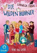 Cover-Bild zu Die Wilden Hühner und die Liebe (eBook) von Funke, Cornelia