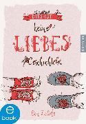 Cover-Bild zu Dies ist keine Liebesgeschichte (eBook) von Zolidis, Don