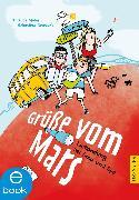 Cover-Bild zu Grüße vom Mars (eBook) von Möller, Thomas