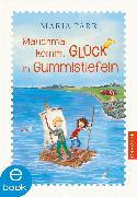 Cover-Bild zu Manchmal kommt Glück in Gummistiefeln (eBook) von Parr, Maria
