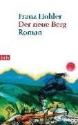 Cover-Bild zu Der neue Berg von Hohler, Franz