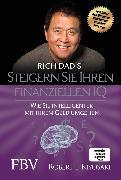 Cover-Bild zu Steigern Sie Ihren finanziellen IQ (eBook) von Kiyosaki, Robert T.