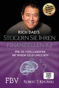 Cover-Bild zu Steigern Sie Ihren finanziellen IQ von Kiyosaki, Robert T.