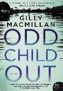 Cover-Bild zu Odd Child Out von Macmillan, Gilly