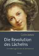 Cover-Bild zu Die Revolution des Lächelns von Jones, Colin