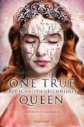 Cover-Bild zu One True Queen, Band 2: Aus Schatten geschmiedet