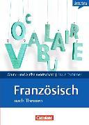 Cover-Bild zu Grund- und Aufbauwortschatz. Französisch nach Themen. Lernwörterbuch von Tschirner, Erwin
