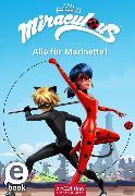 Cover-Bild zu Miraculous - Alle für Marinette! (eBook)