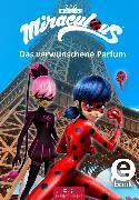 Cover-Bild zu Miraculous - Das verwunschene Parfüm (eBook)