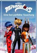 Cover-Bild zu Miraculous - Eine fast perfekte Täuschung von Neeb, Barbara (Übers.)