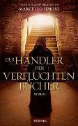 Cover-Bild zu Der Händler der verfluchten Bücher von Simoni, Marcello