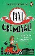 Cover-Bild zu Taxi criminale - Ein Fall für die rasanteste Hobbyermittlerin Roms von Venturini, Nora