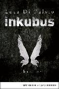 Cover-Bild zu Inkubus (eBook) von DiFulvio, Luca