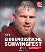 Cover-Bild zu Das eidgenössische Schwingfest 2019