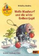 Cover-Bild zu eBook Molle Maulwurf und die wilde Erdbeerjagd