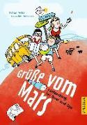 Cover-Bild zu Grüße vom Mars von Möller, Thomas