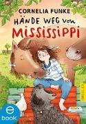 Cover-Bild zu Hände weg von Mississippi (eBook) von Funke, Cornelia