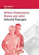 Cover-Bild zu William Shakespeare: Romeo and Juliet - Selected Pasages von Becker-Ross, Ingrid