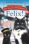 Cover-Bild zu Mit Volldampf voraus, Felix! von Moore, Kate