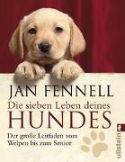 Cover-Bild zu Die sieben Leben deines Hundes von Fennell, Jan