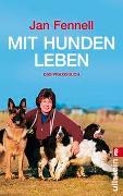 Cover-Bild zu Mit Hunden leben von Fennell, Jan